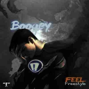 Boogey - Feel (Freestyle)